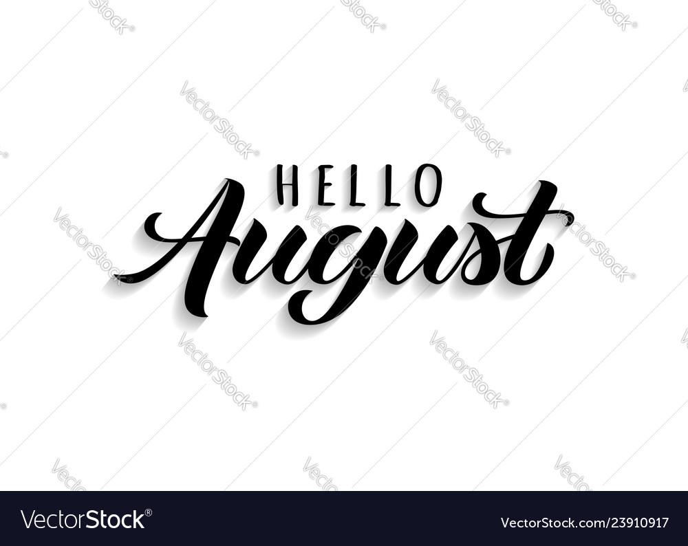 Hello august hand drawn lettering with shadow