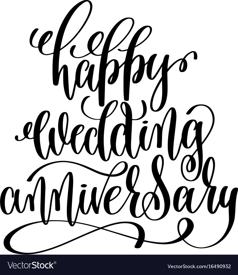happy wedding anniversary black and white hand vector image