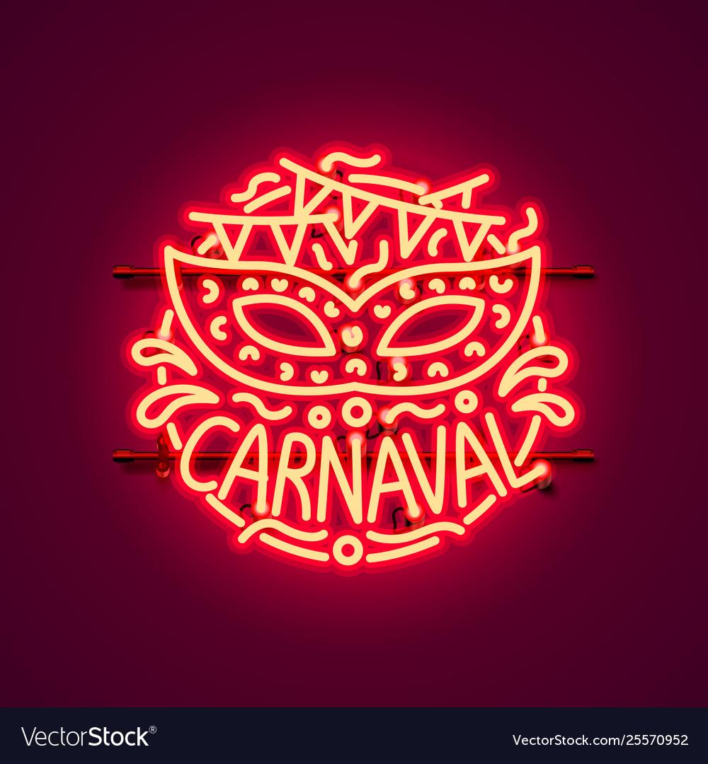 Carnaval neon sign color red festival label