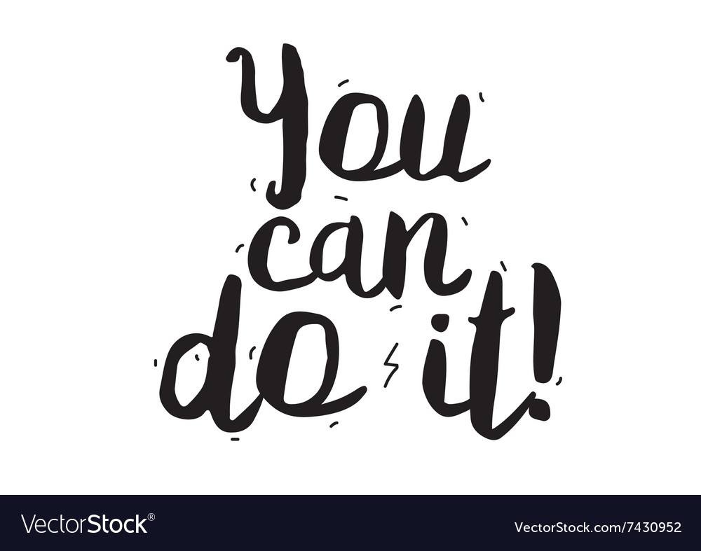 You can do it greeting card with modern royalty free vector you can do it greeting card with modern vector image m4hsunfo