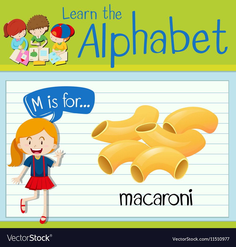 Flashcard letter M is for macaroni