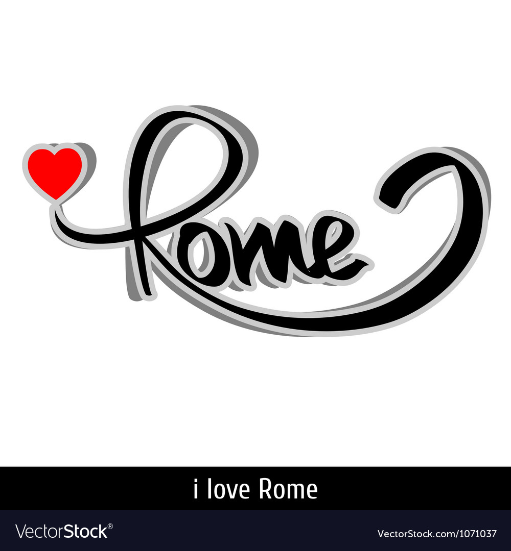 Rome greetings hand lettering Calligraphy