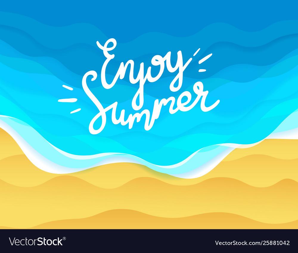 Enjoy summer with beach and ocean waves