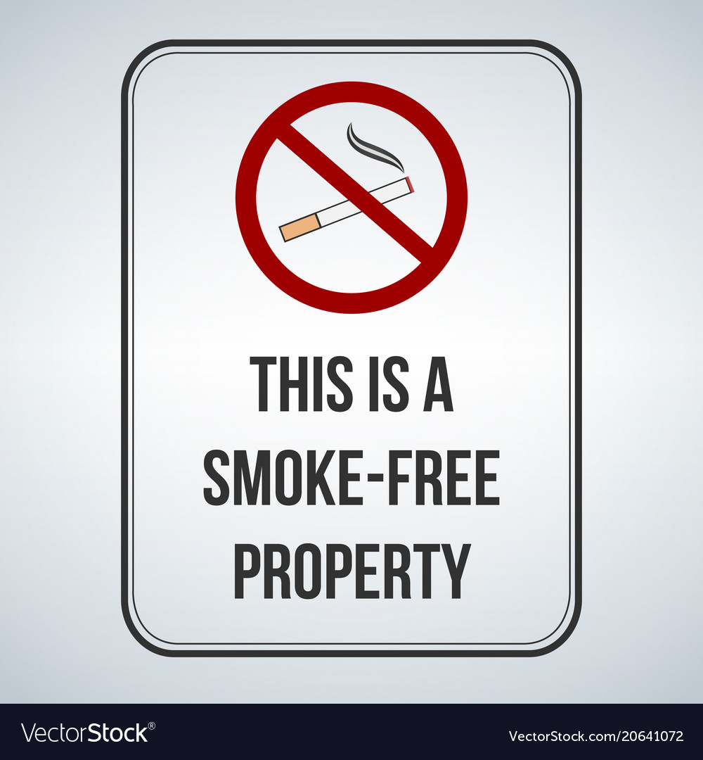 no smoking sign this is a smoke free property vector image