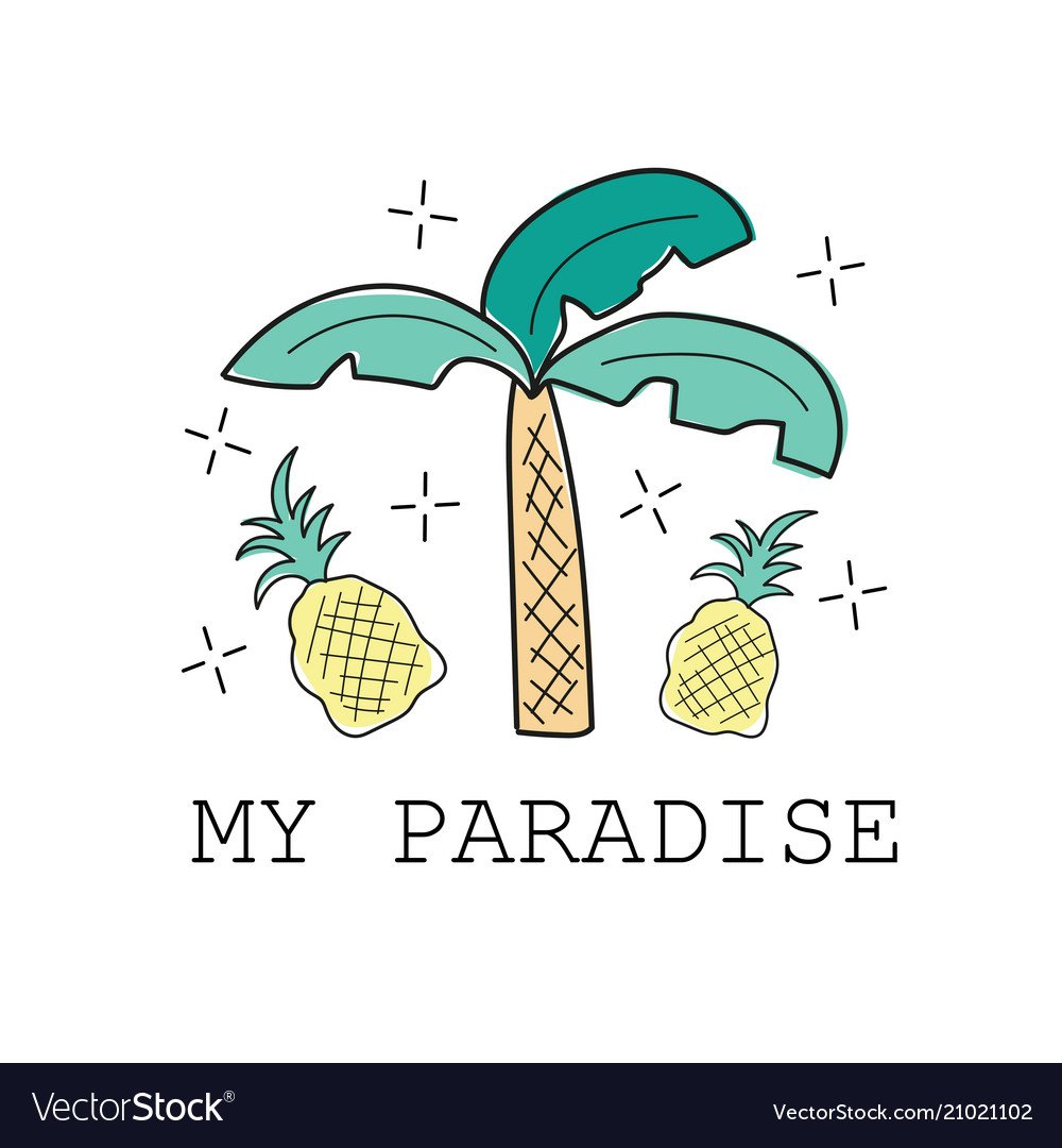 Palm and pineapple print my paradise textile