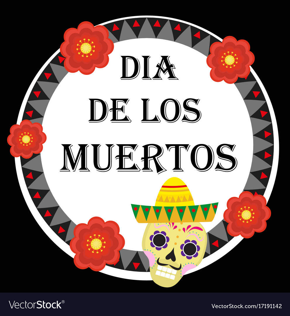 Day of the dead mexican holiday greeting card vector image m4hsunfo