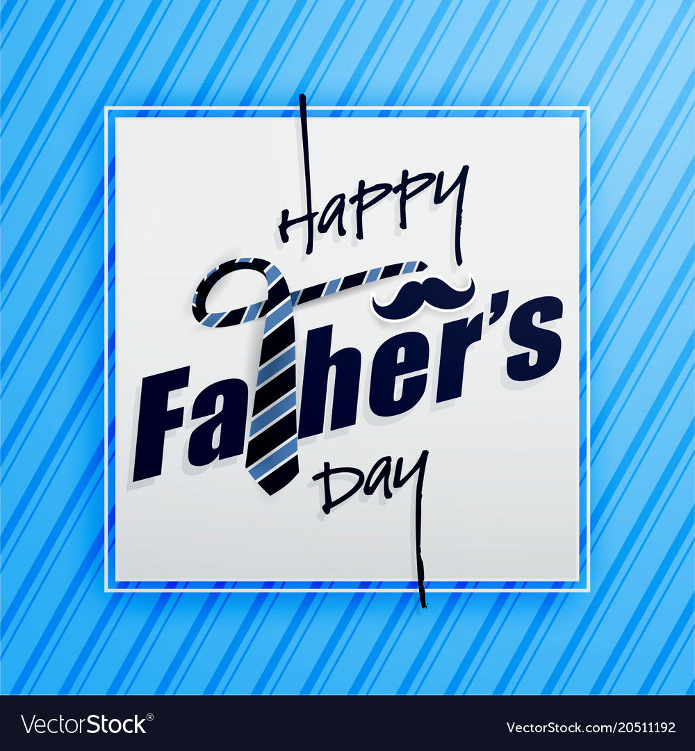 Happy fathers day typography greeting card vector image m4hsunfo