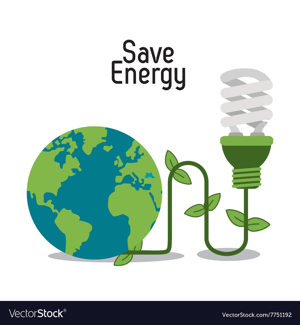 Save energy design Royalty Free Vector Image - VectorStock