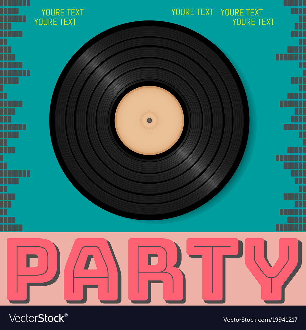 Retro party advertising flyer with old vinyl old