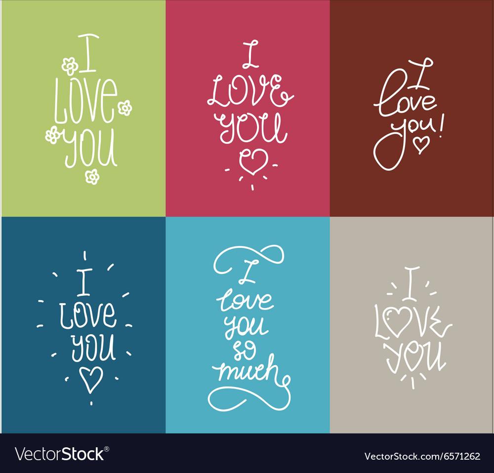 I love you hand drawn lettering inscription set vector image