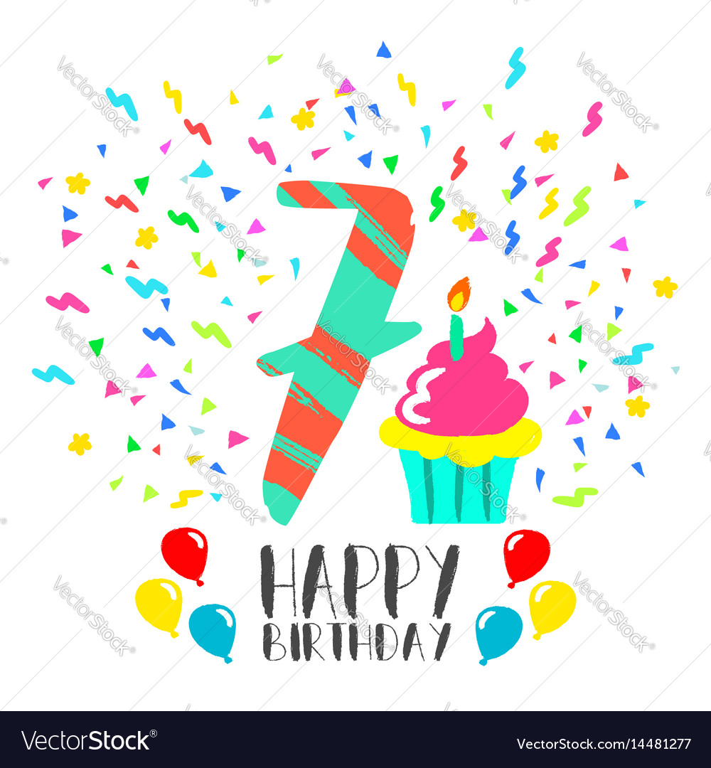 Happy Birthday Card For 7 Year Kid Fun Party Art Vector Image