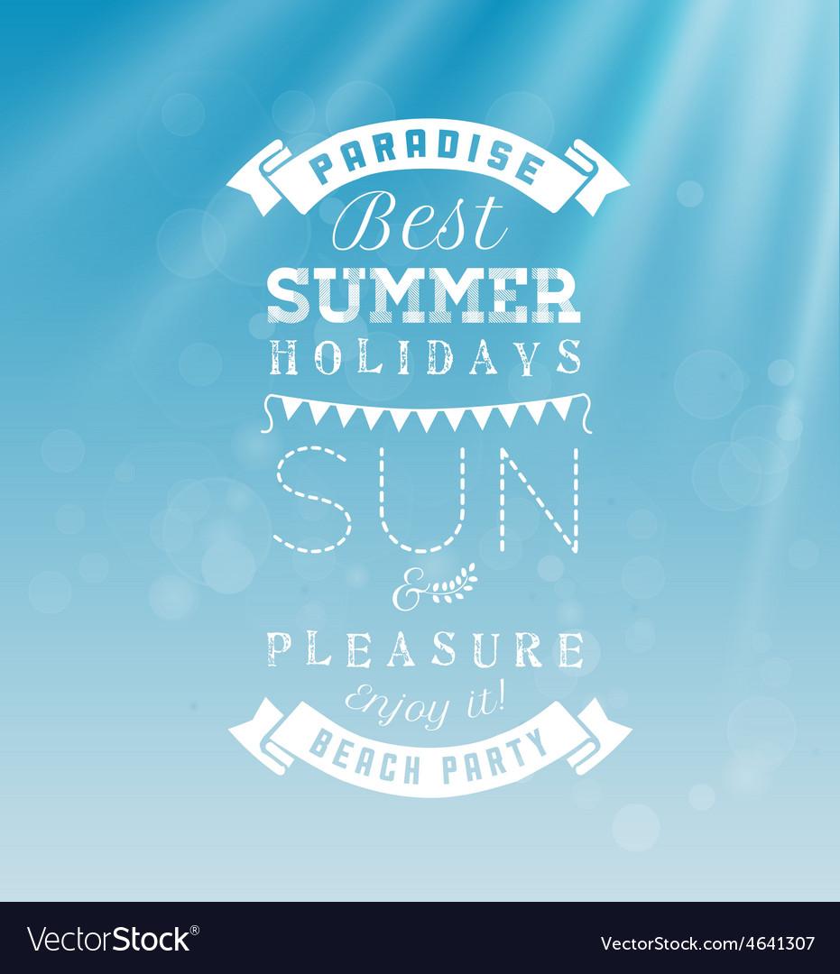 Best Summer Holidays - Calligraphy Design