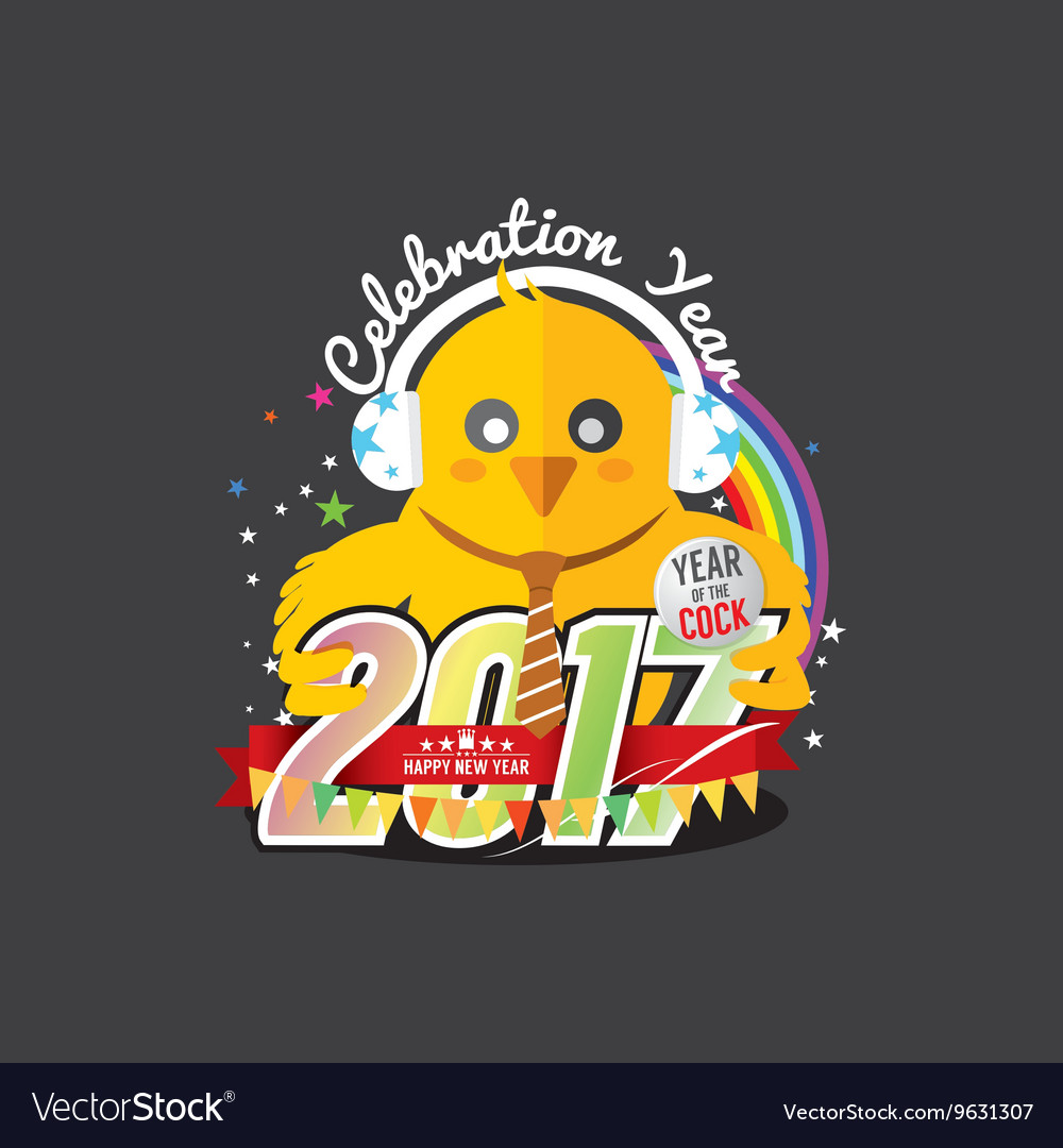 Happy New Year 2017 Year Of The Cock