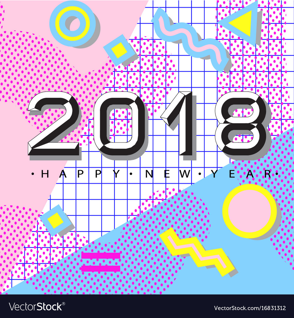 2018 happy new year memphis style vector image