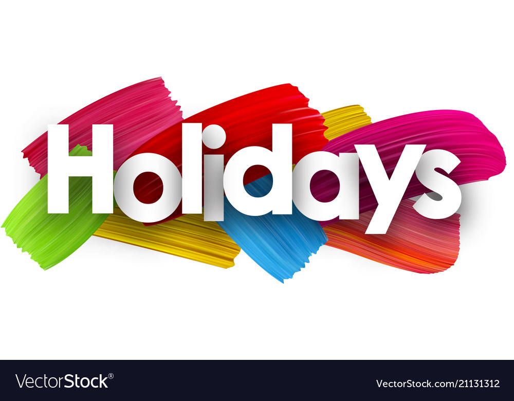 Holidays poster with brush strokes