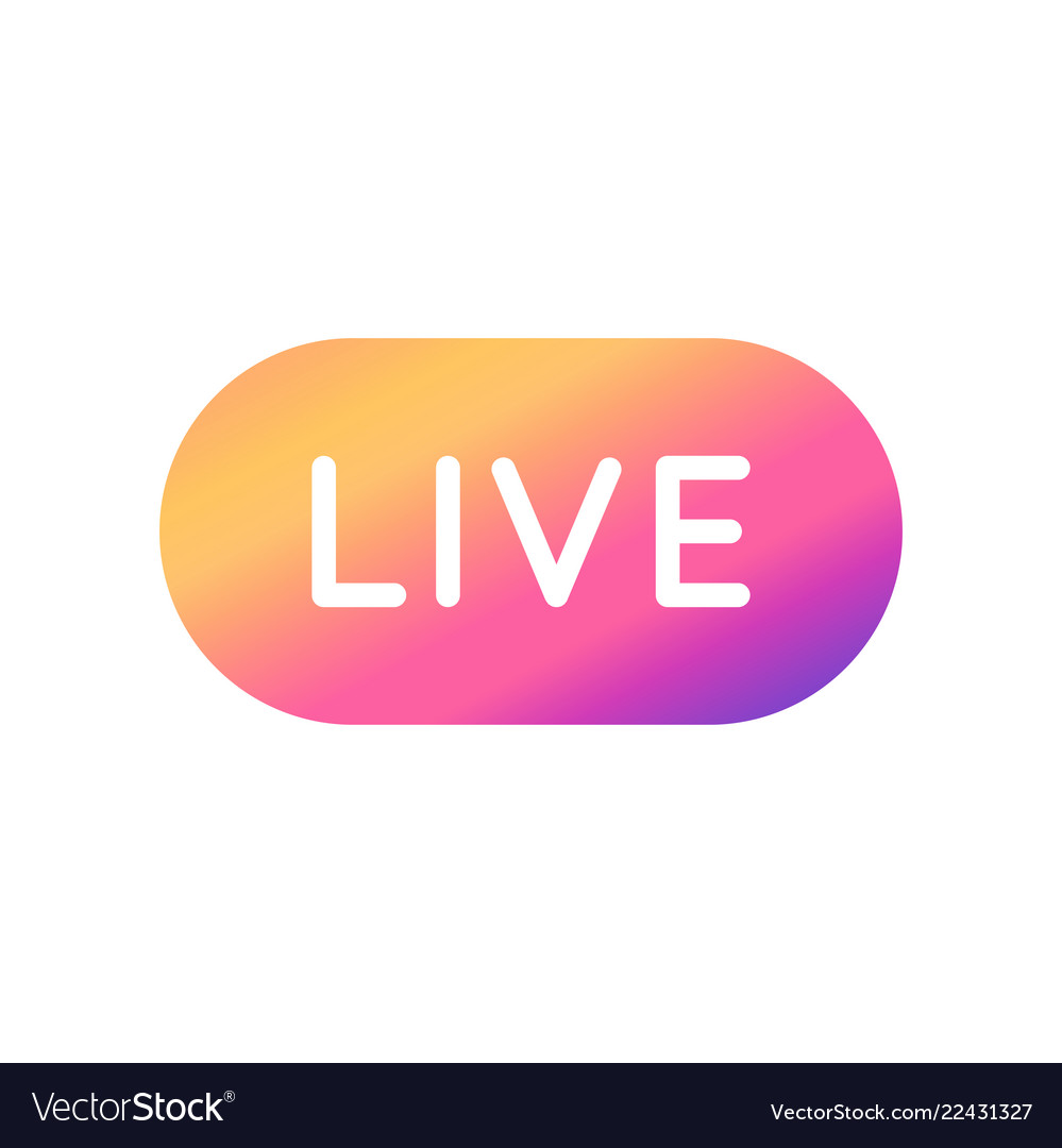 Live video streaming button with colorful
