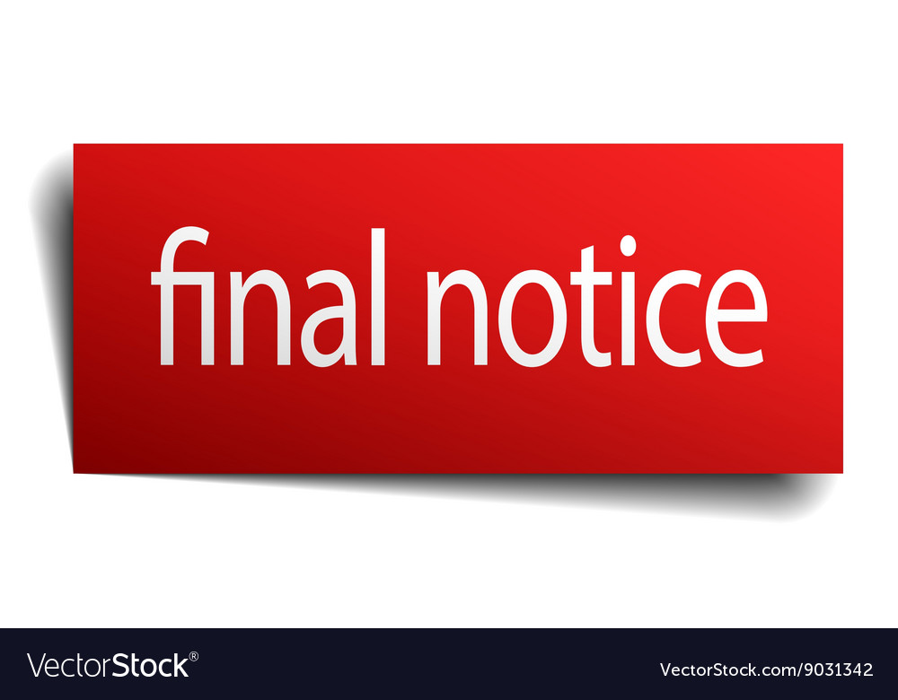 Final notice red paper sign on white background