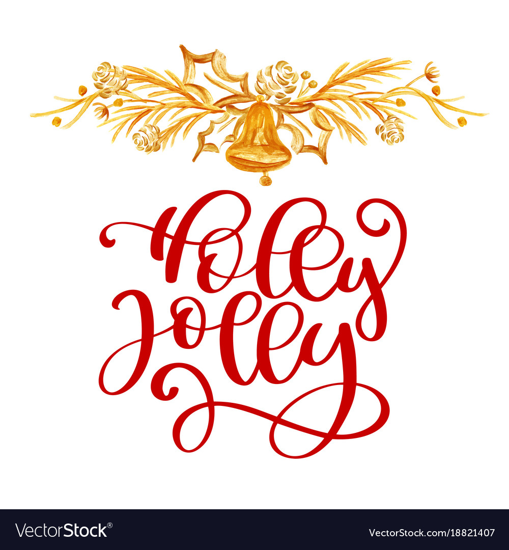 have text holly jolly christmas and gold decor vector image - Have A Holly Jolly Christmas