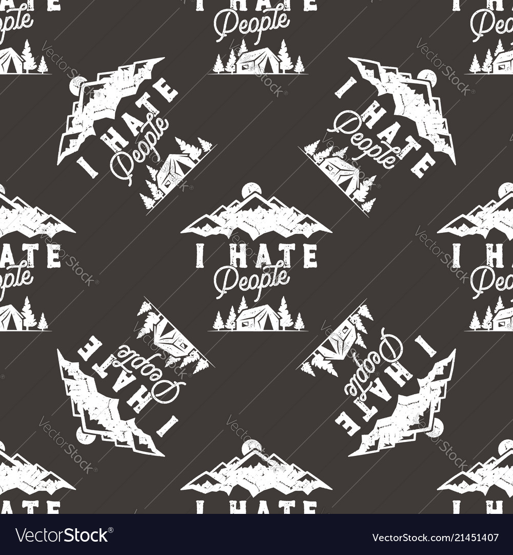 I hate people seamless pattern design mountain