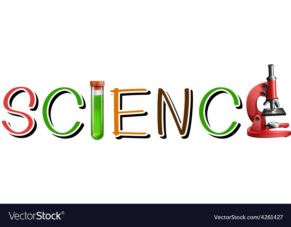 the word science in cool letters