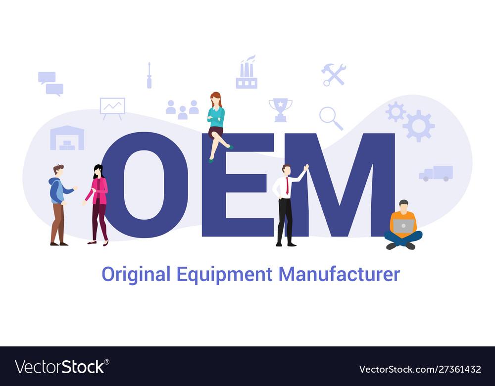 Oem original equipment manufacturer concept Vector Image