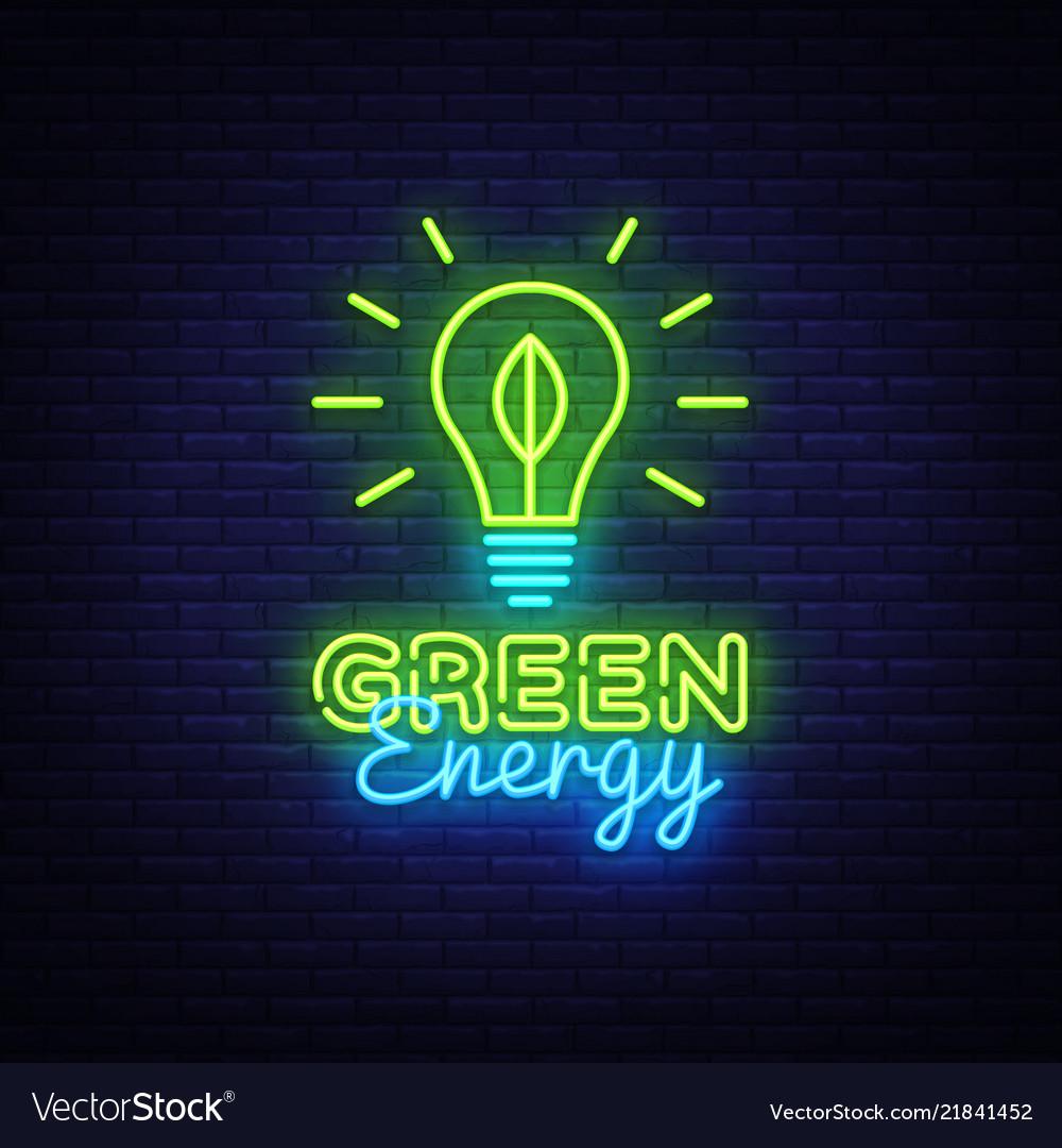 Green energy neon sign eco energy design