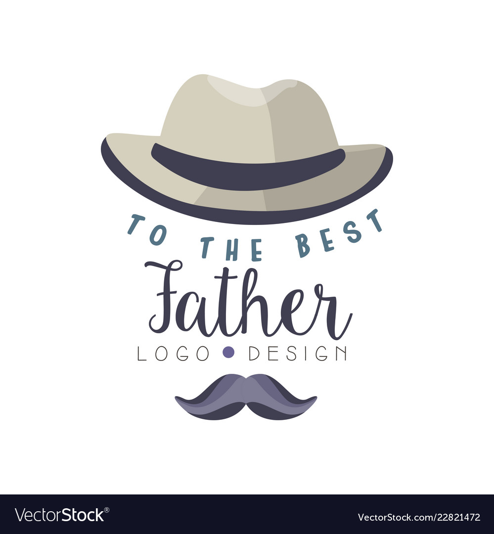 To the best father logo design happy fathers day