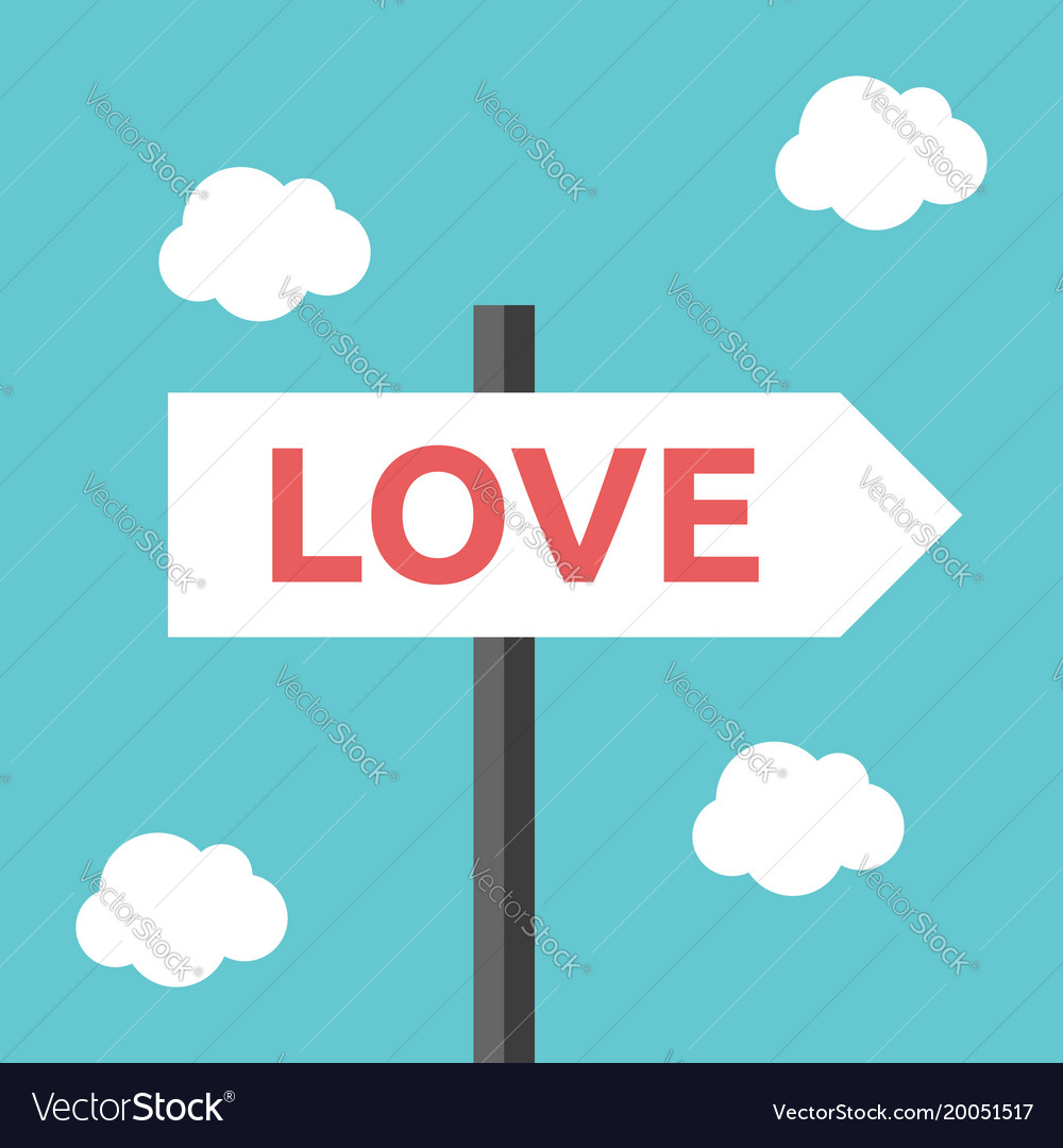 Love direction road sign