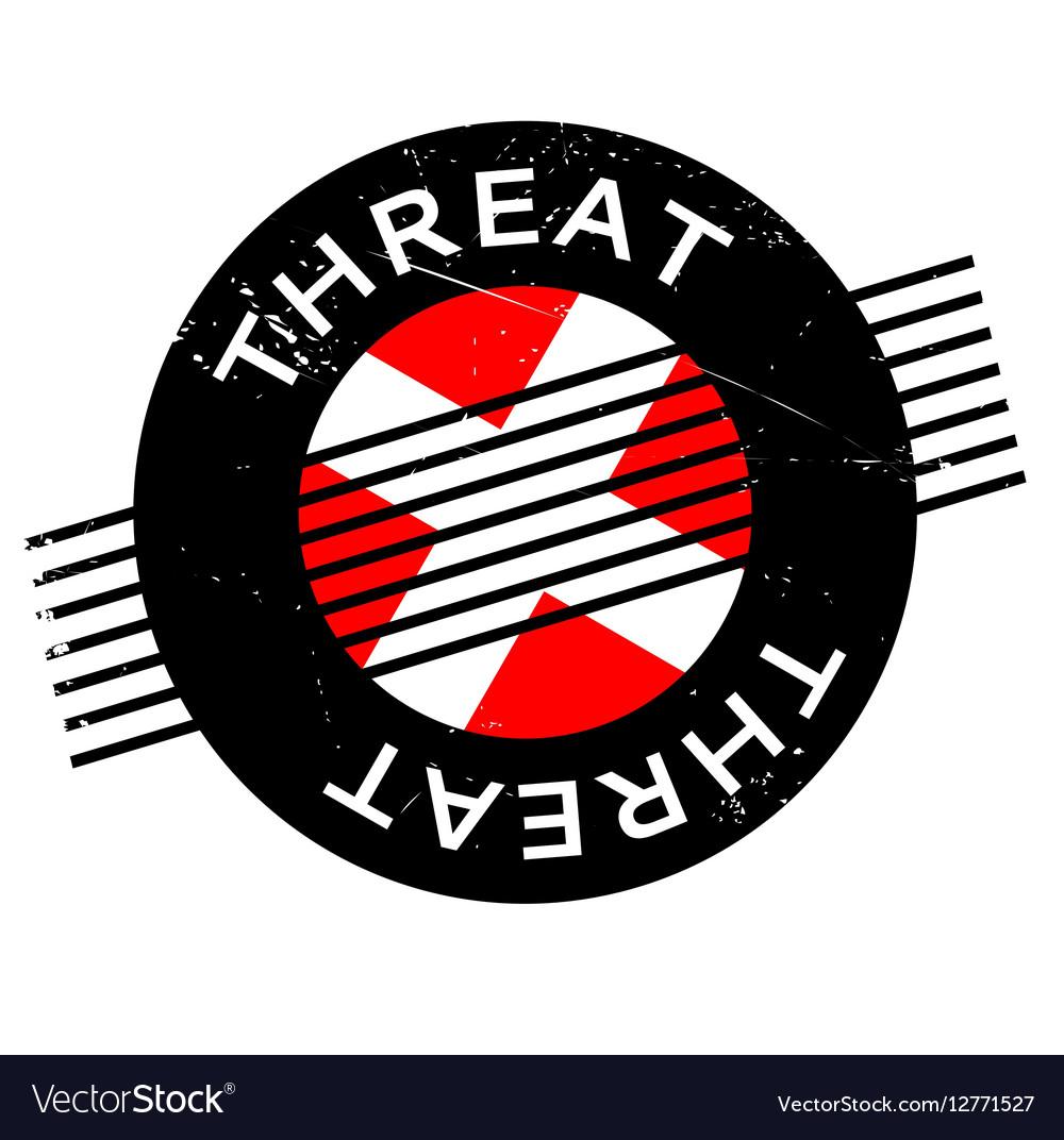 Threat rubber stamp