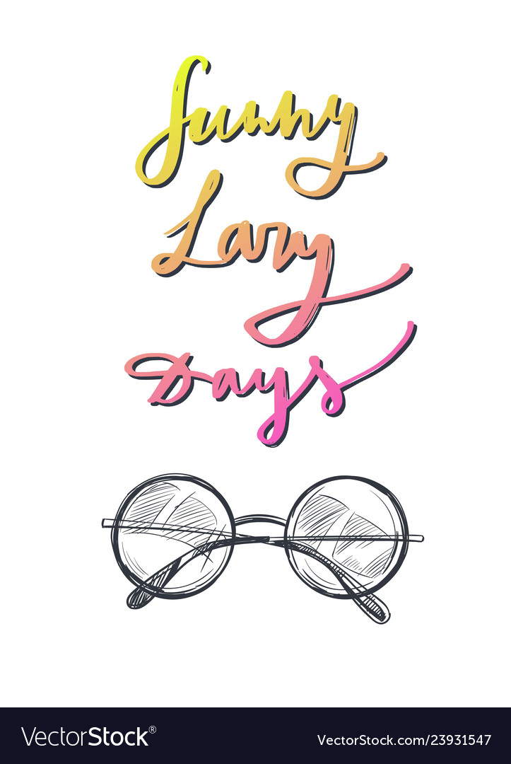 Summer lazy days poster with sunglasses