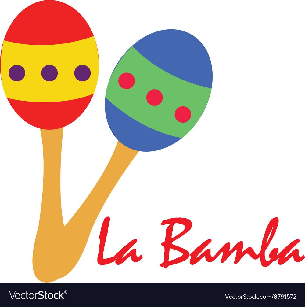 La Bamba Maracas
