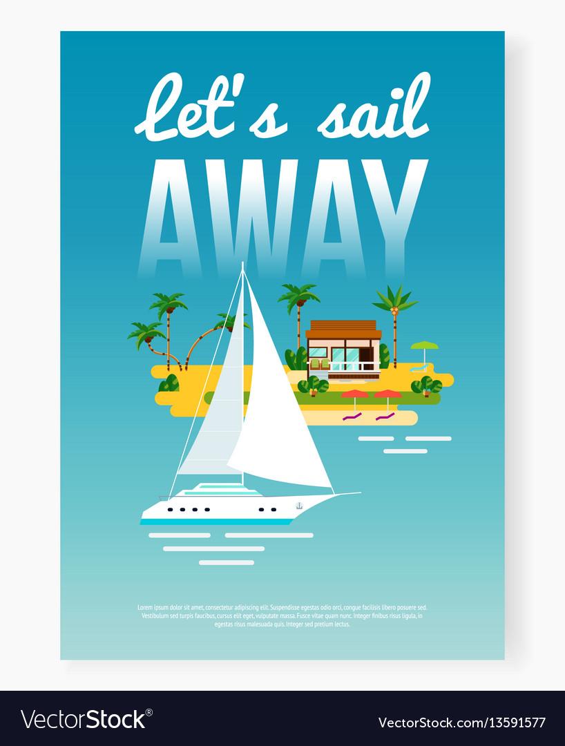 Sail away vacation poster