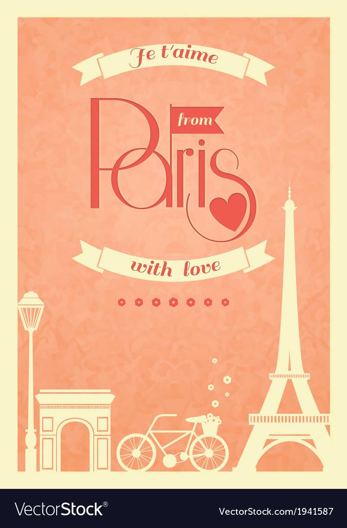 Love Paris vintage retro poster vector image