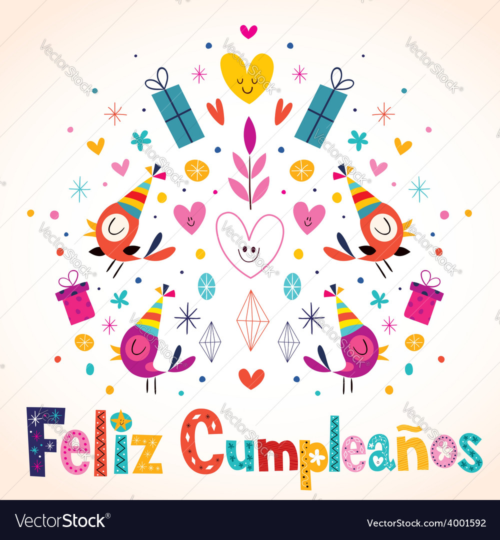 Feliz Cumpleanos Happy Birthday In Spanish Card Vector Image