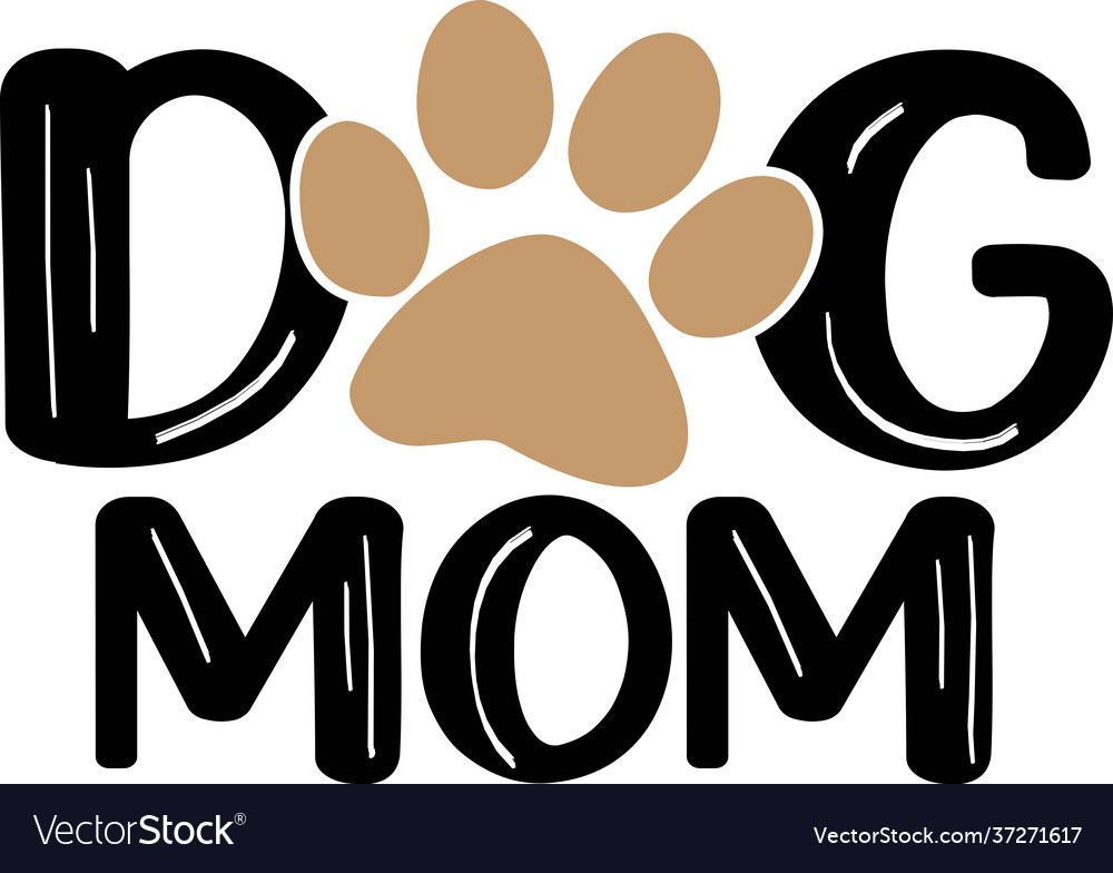Dog mom typography with paw print pet quote