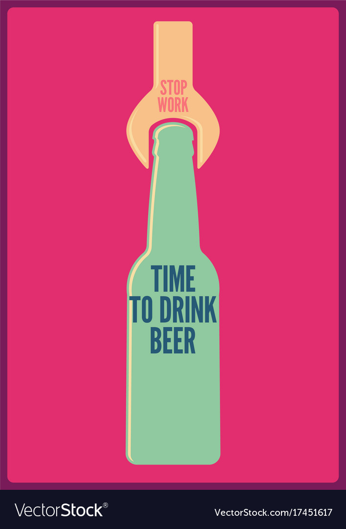 Time To Drink Beer Typographic Retro Poster Vector Image
