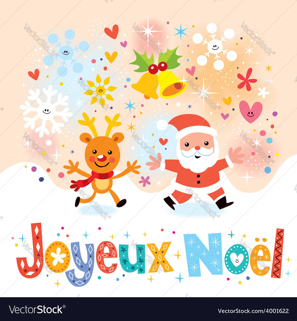 Joyeux Noel - Merry Christmas in French