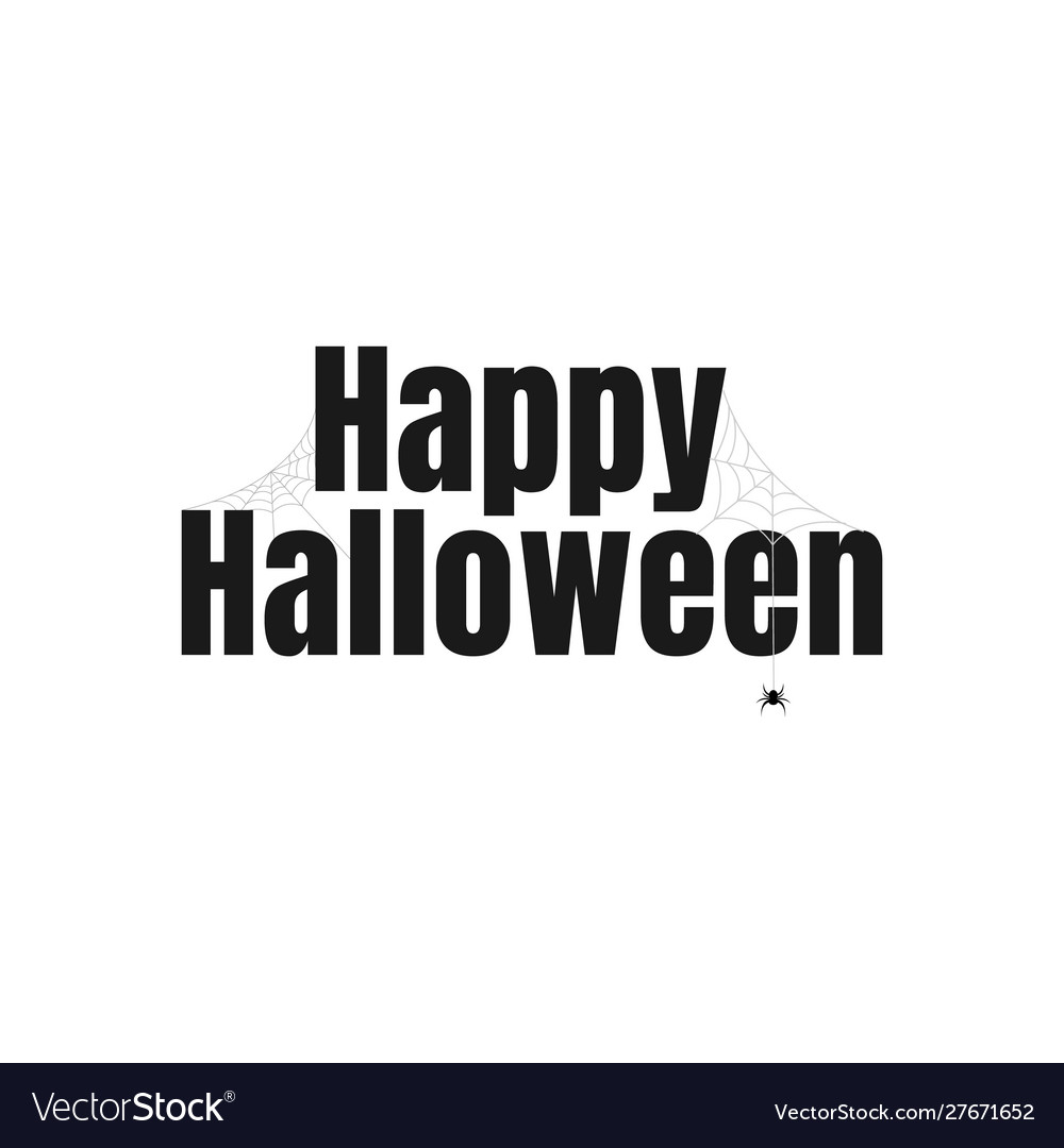 Happy halloween text lettering banner or label