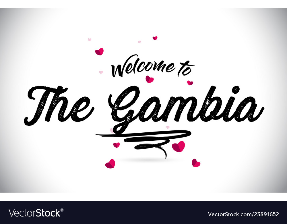 The gambia welcome to word text with handwritten