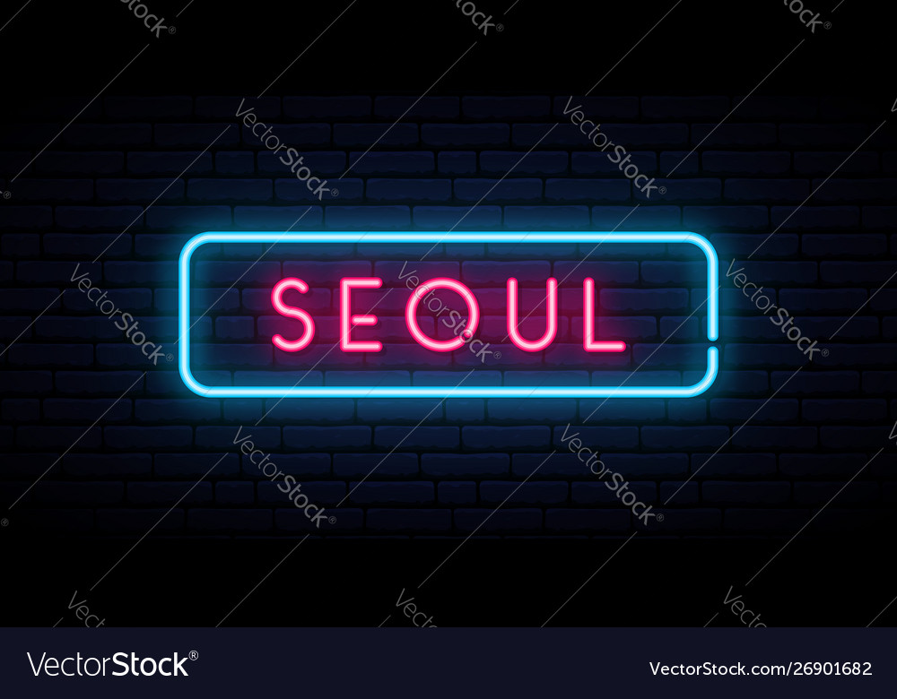 Seoul neon sign bright light signboard banner