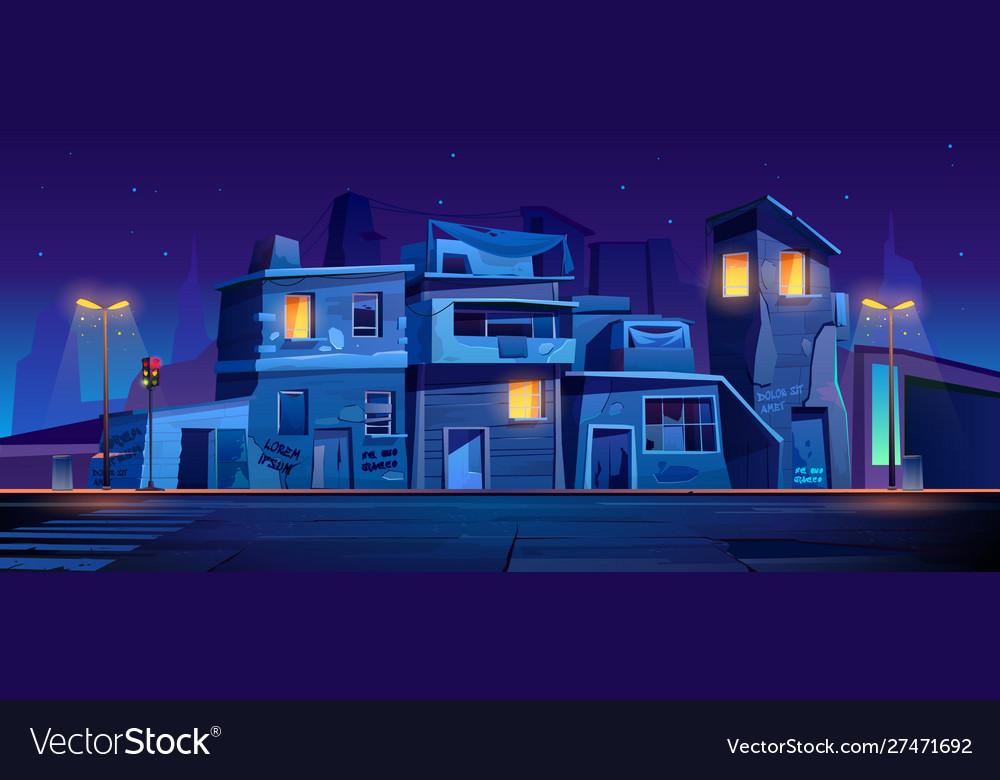 Ghetto street at night slum abandoned houses