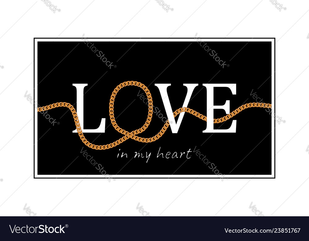 Love slogan with chains for t-shirt design
