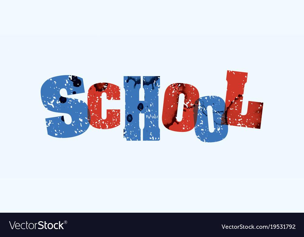 School concept stamped word art