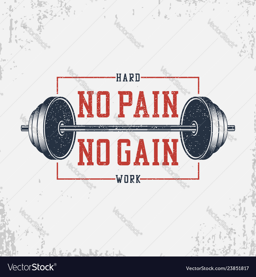 No pain no gain - bodybuilding typography for
