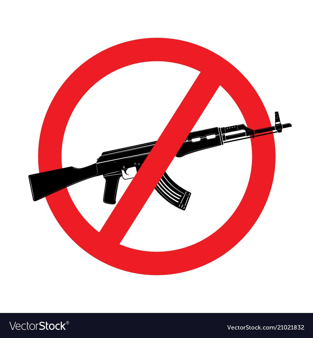 Sign no weapon kalashnikov assault rifle
