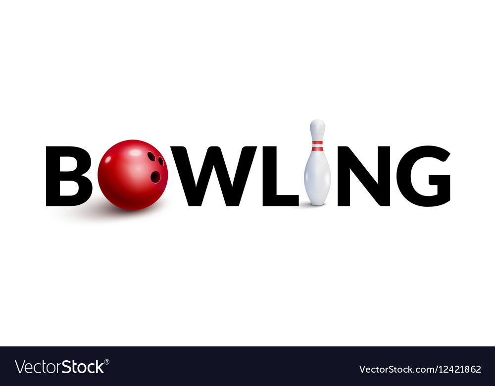 Bowling word 3d design template Bowl and skittle