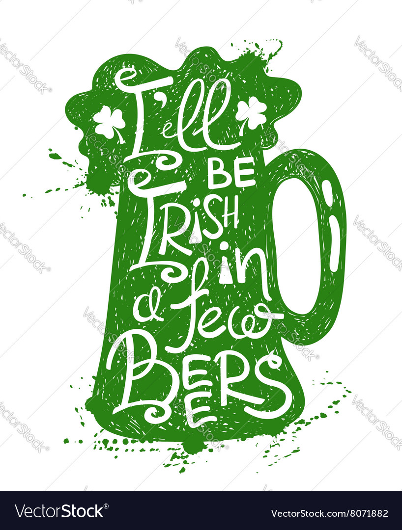 St patricks day typography poster with beer