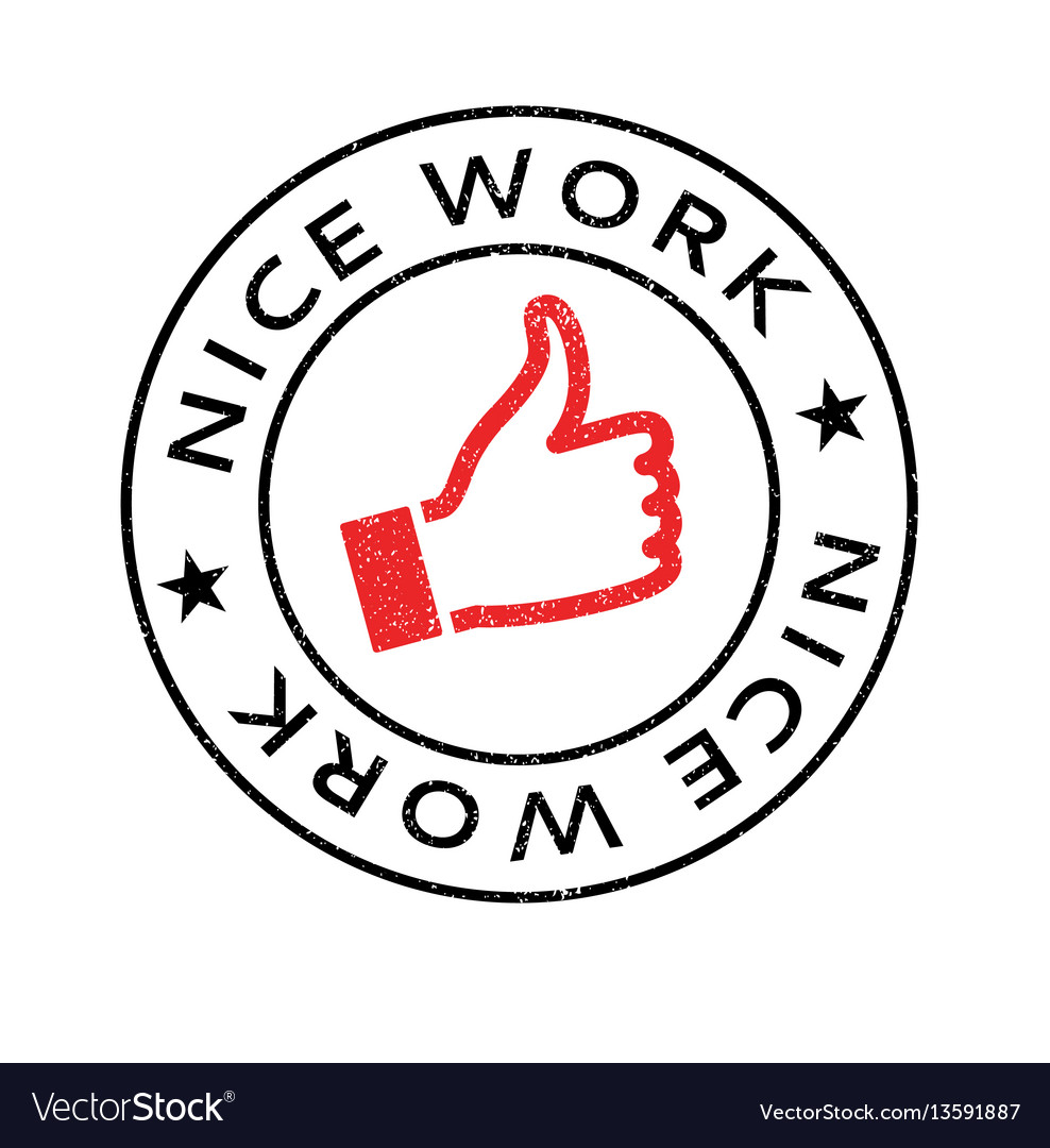 Nice Work Rubber Stamp Royalty Free Vector Image