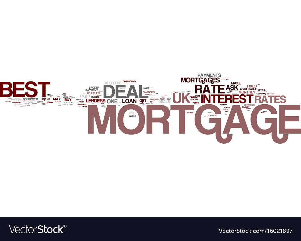 Best mortgage deal uk put your best foot forward