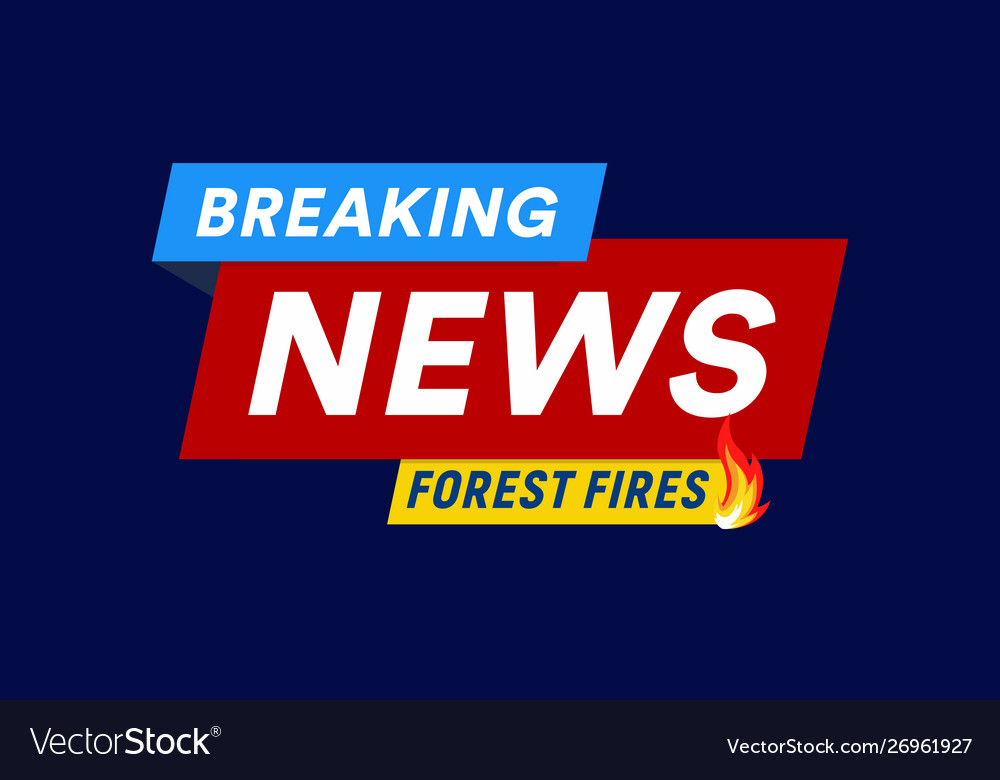 Forest fires breaking news headline template